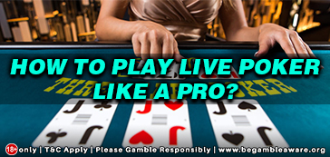 How-to-play-Live-Poker-like-a-pro